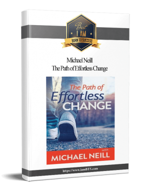 Michael Neill - The Path of Effortless Change|