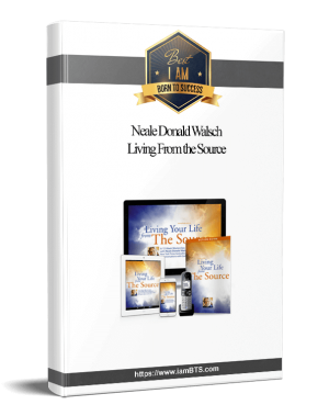 Neale Donald Walsch - Living From the Source(1) 
