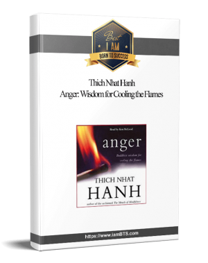 Thich Nhat Hanh - Anger Wisdom for Cooling the Flames(1) 