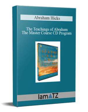 Abraham Hicks - The Teachings of Abraham - The Master Course CD Program