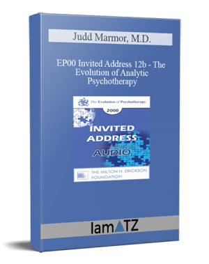EP00 Invited Address 12b – The Evolution of Analytic Psychotherapy