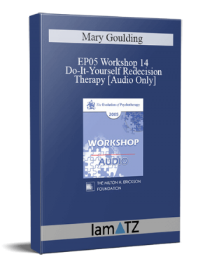 EP05 Workshop 14 – Do-It-Yourself Redecision Therapy