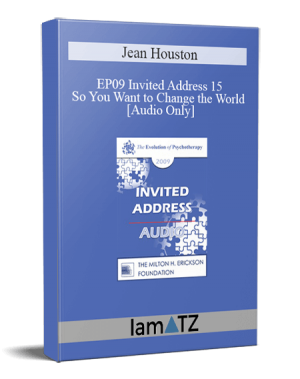 EP09 Invited Address 15 – So You Want to Change the World