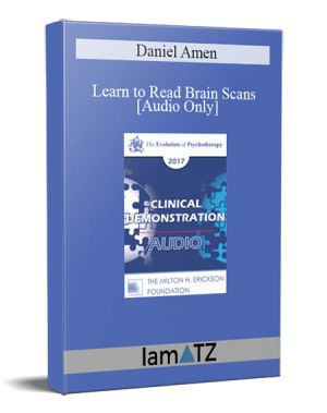 EP17 Clinical Demonstration 10 - Learn to Read Brain Scans: 50 cases in 60 Minutes - Daniel Amen, MD