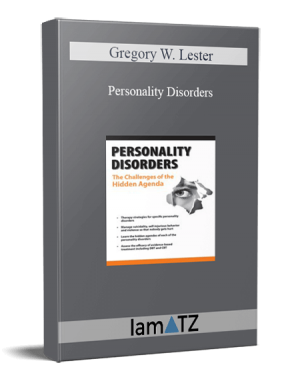 Gregory W. Lester – Personality Disorders