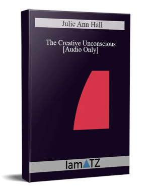 IC04 Short Course 17 - The Creative Unconscious: At Play in the Sandbox of the Mind - Julie Ann Hall, M.S.W., C.S.W.