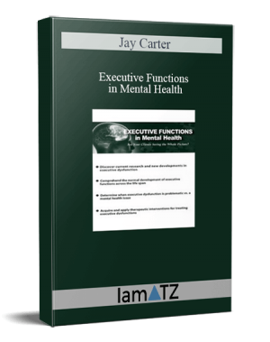 Jay Carter – Executive Functions in Mental Health