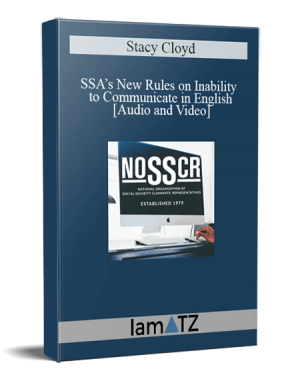 Stacy Cloyd - SSA's New Rules on Inability to Communicate in English