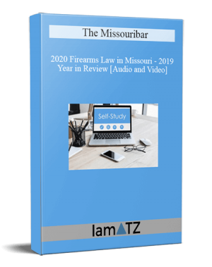 The Missouribar – 2020 Firearms Law in Missouri – 2019 Year in Review